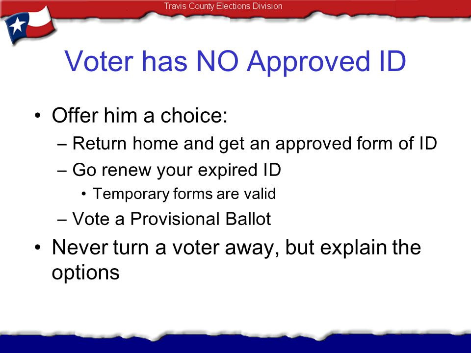 Voter has NO Approved ID