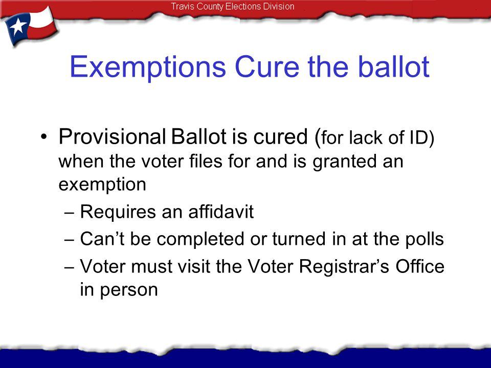 Exemptions Cure the ballot