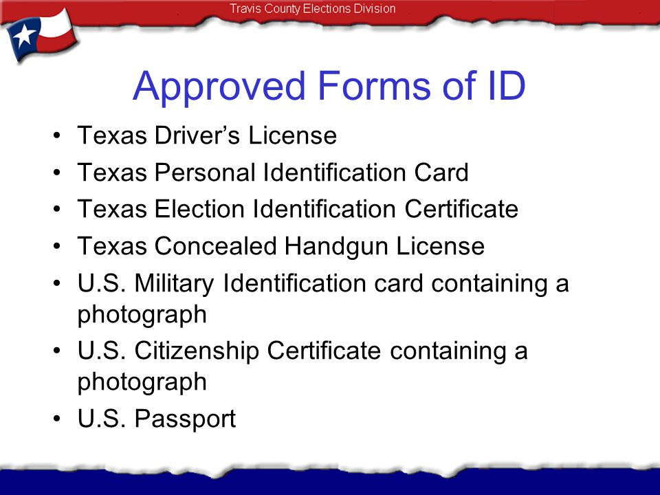 Approved Forms of ID Texas Driver's License
