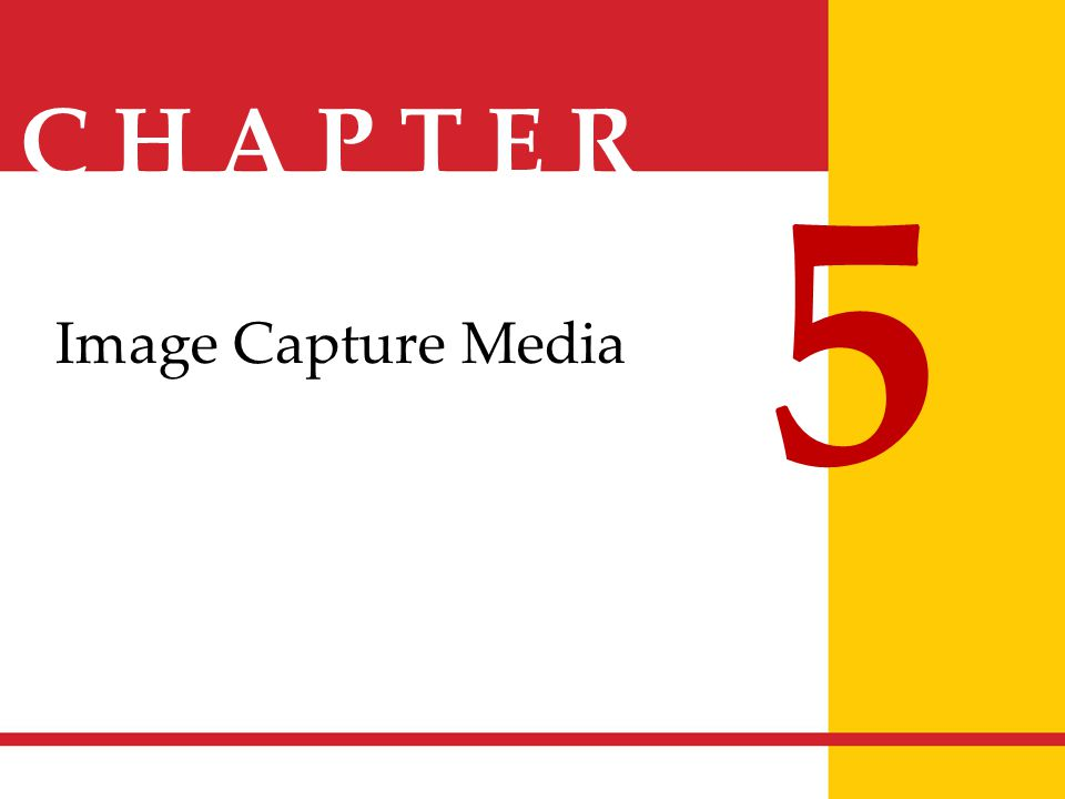 5 Image Capture Media