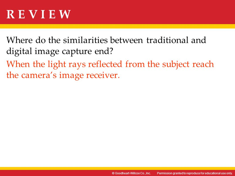 Where do the similarities between traditional and digital image capture end