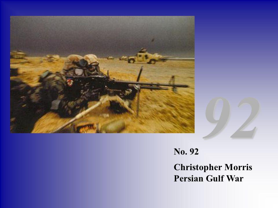 92 No. 92 Christopher Morris Persian Gulf War