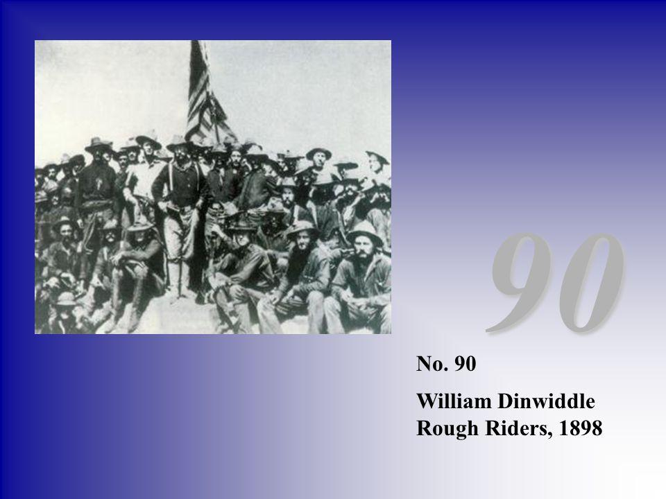 90 No. 90 William Dinwiddle Rough Riders, 1898