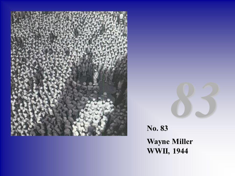 83 No. 83 Wayne Miller WWII, 1944