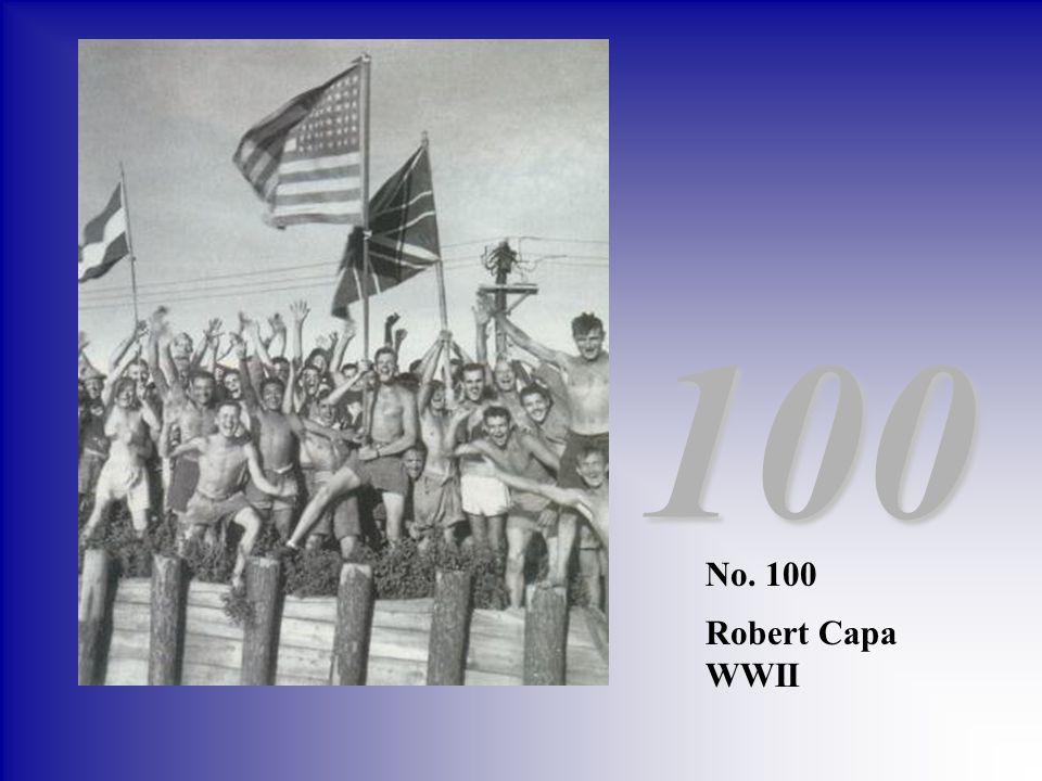 100 No. 100 Robert Capa WWII