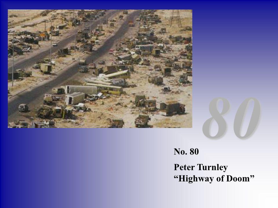 80 No. 80 Peter Turnley Highway of Doom