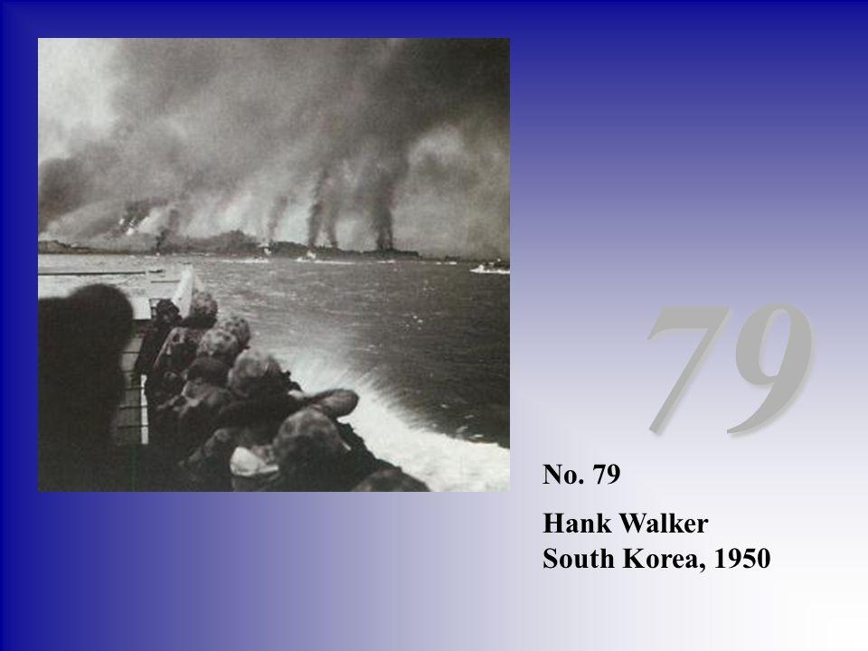 79 No. 79 Hank Walker South Korea, 1950