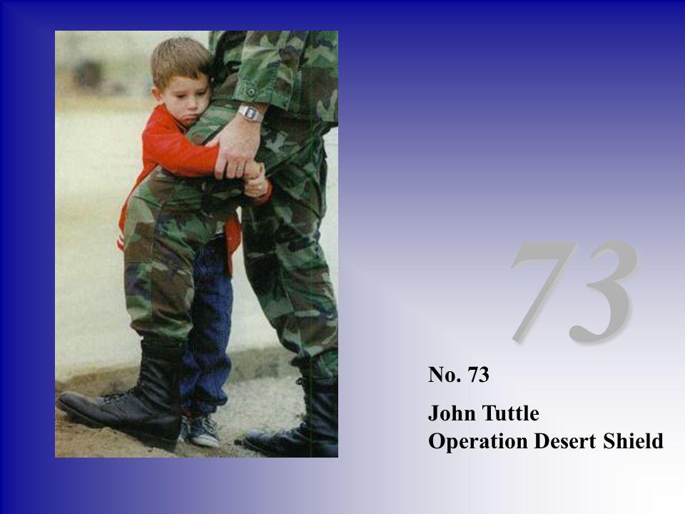73 No. 73 John Tuttle Operation Desert Shield