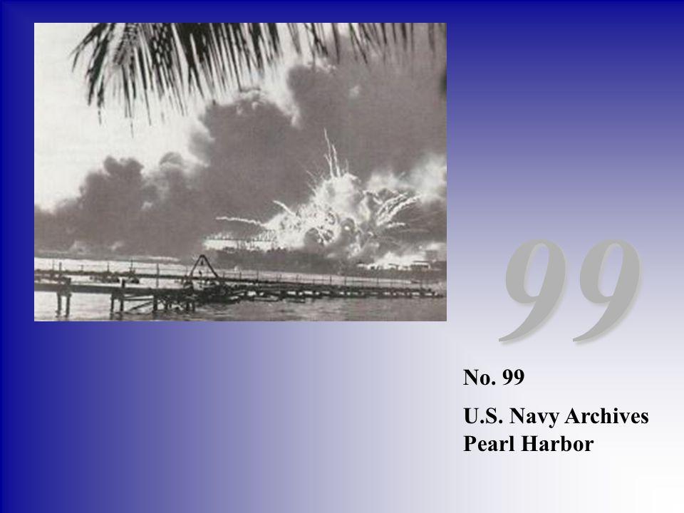99 No. 99 U.S. Navy Archives Pearl Harbor
