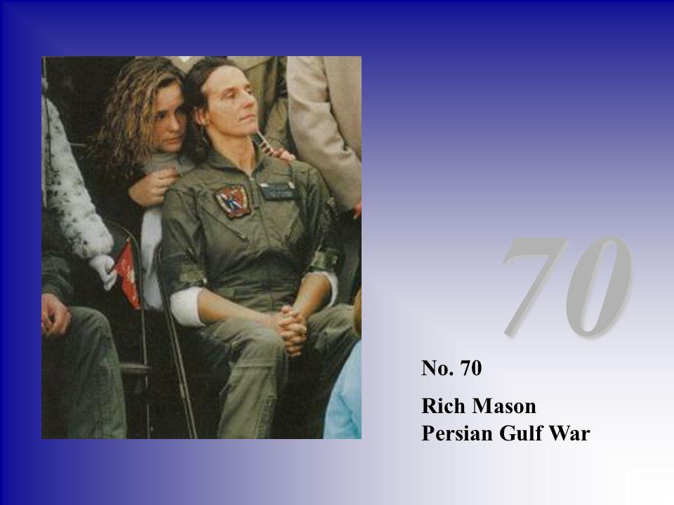 70 No. 70 Rich Mason Persian Gulf War