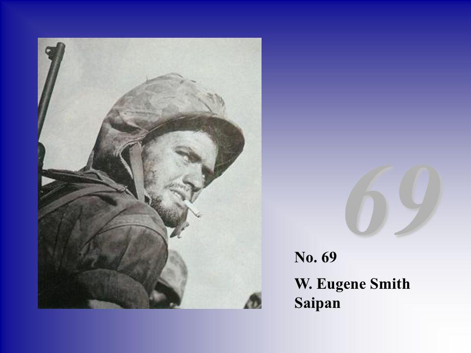 69 No. 69 W. Eugene Smith Saipan