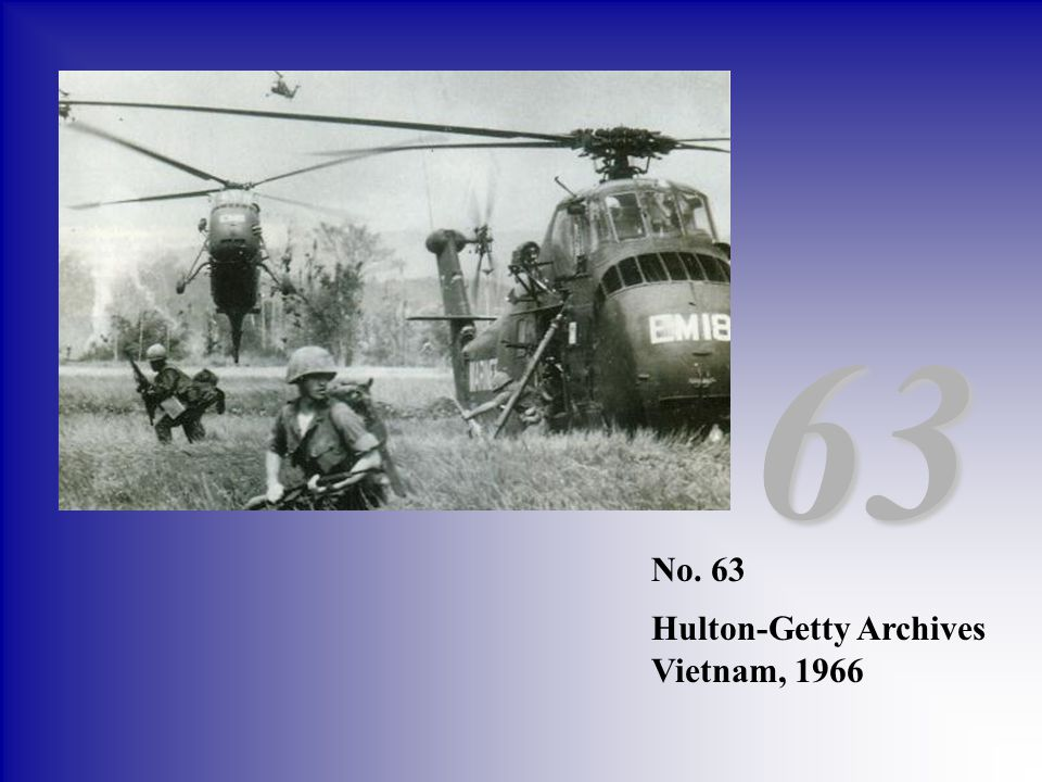 63 No. 63 Hulton-Getty Archives Vietnam, 1966