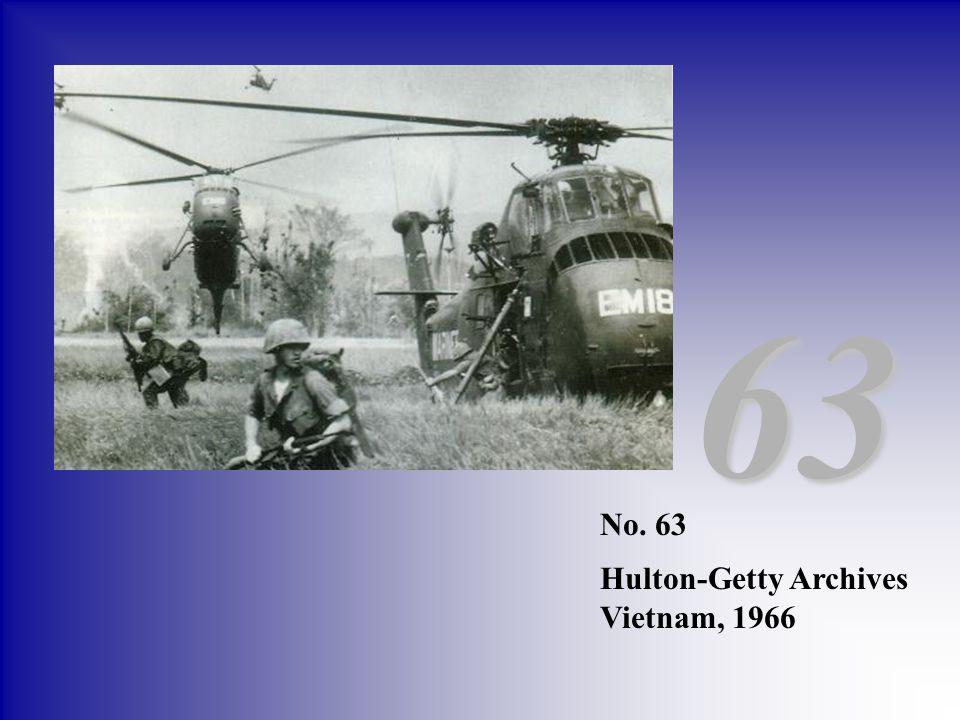 63 No. 63 Hulton-Getty Archives Vietnam, 1966
