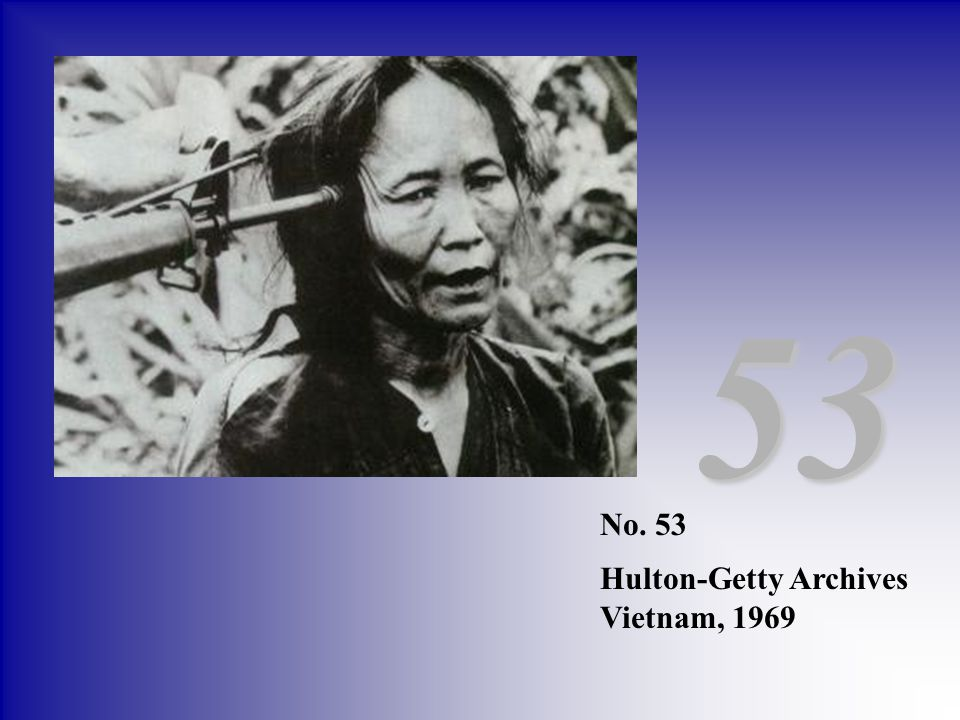 53 No. 53 Hulton-Getty Archives Vietnam, 1969