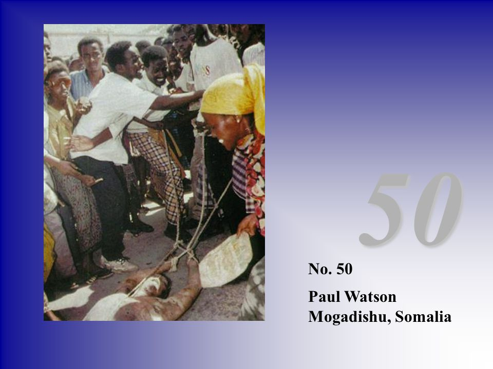 50 No. 50 Paul Watson Mogadishu, Somalia