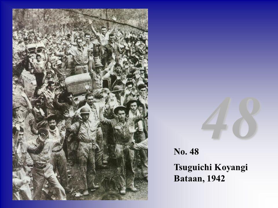 48 No. 48 Tsuguichi Koyangi Bataan, 1942