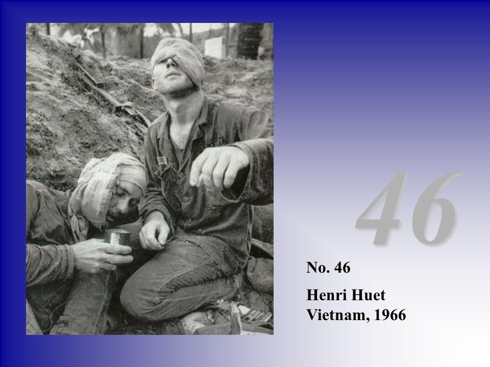 46 No. 46 Henri Huet Vietnam, 1966