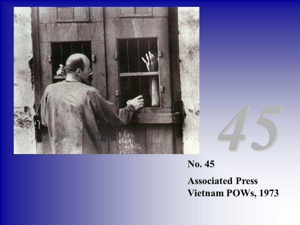45 No. 45 Associated Press Vietnam POWs, 1973