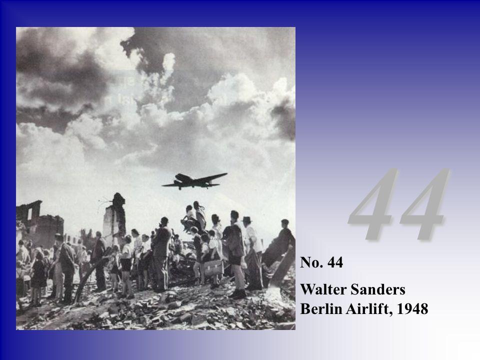 44 No. 44 Walter Sanders Berlin Airlift, 1948