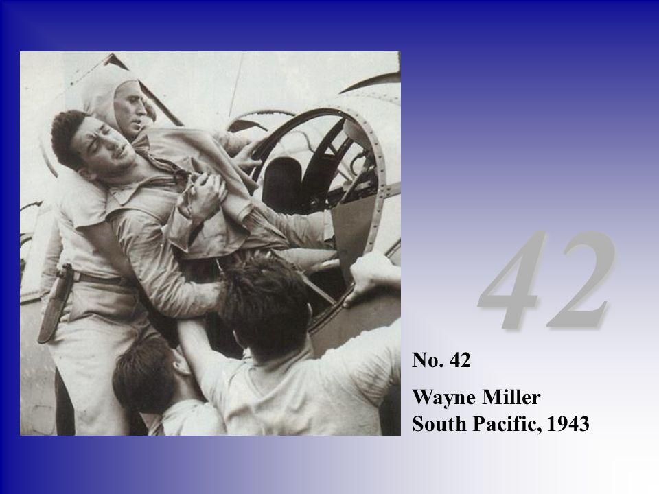 42 No. 42 Wayne Miller South Pacific, 1943