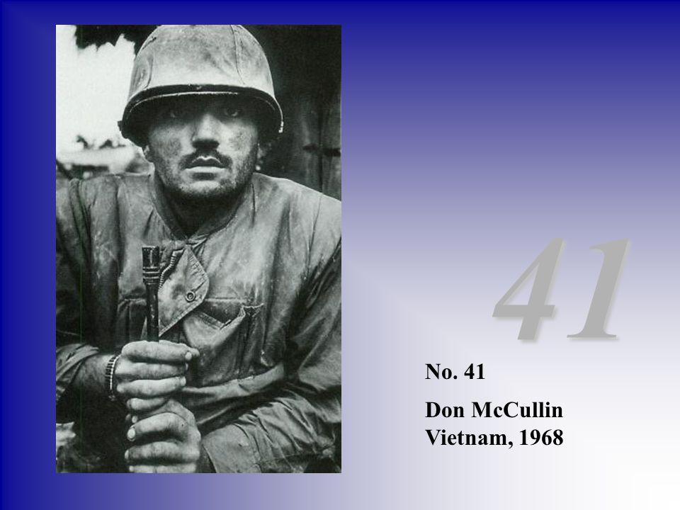 41 No. 41 Don McCullin Vietnam, 1968