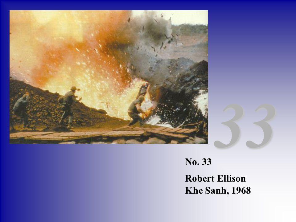 33 No. 33 Robert Ellison Khe Sanh, 1968