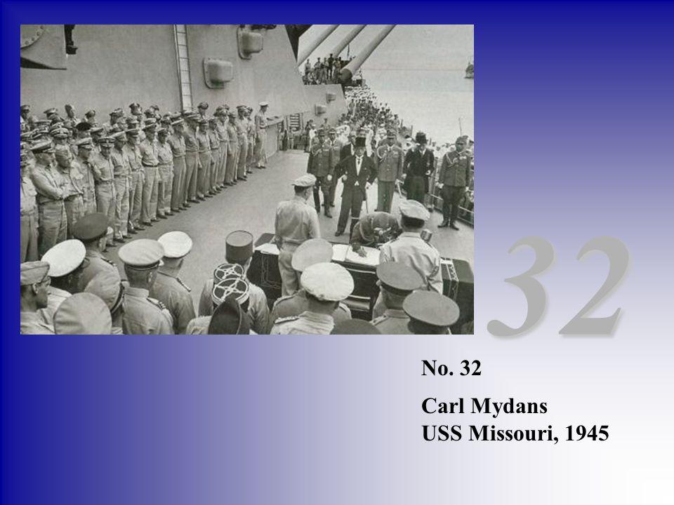 32 No. 32 Carl Mydans USS Missouri, 1945