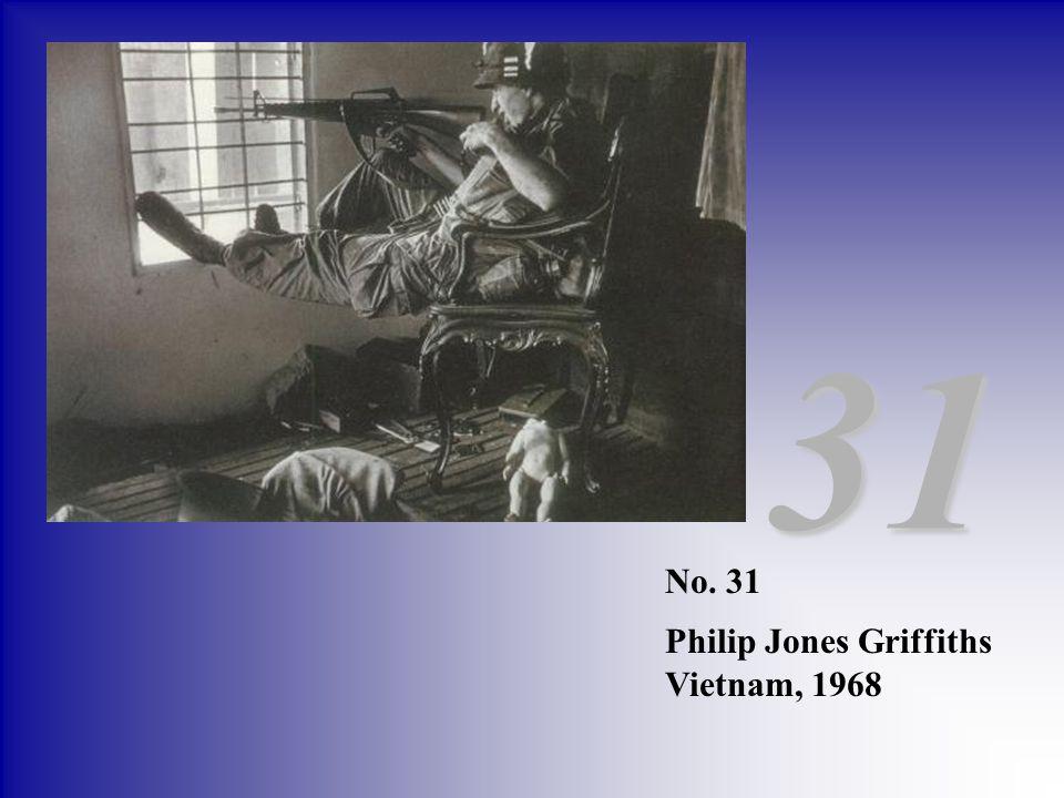 31 No. 31 Philip Jones Griffiths Vietnam, 1968