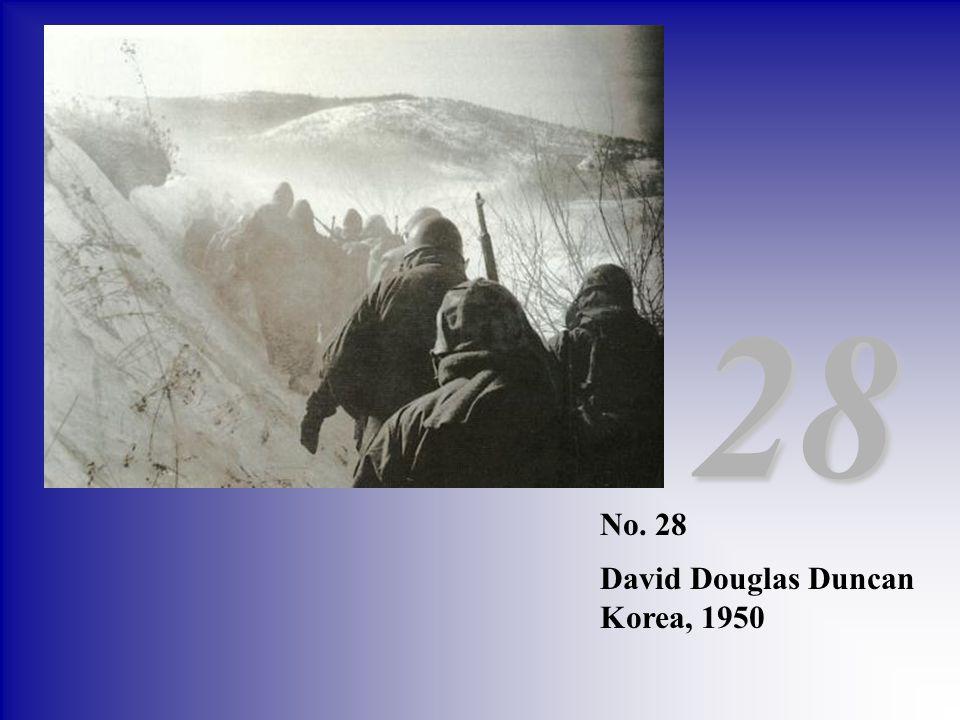28 No. 28 David Douglas Duncan Korea, 1950