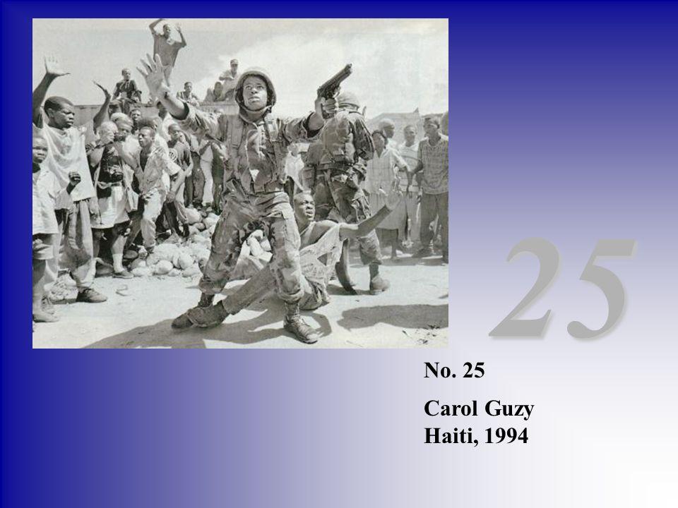 25 No. 25 Carol Guzy Haiti, 1994