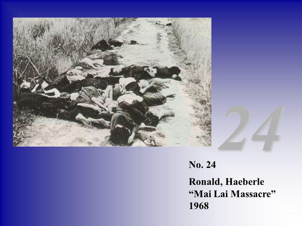 24 No. 24 Ronald, Haeberle Mai Lai Massacre 1968