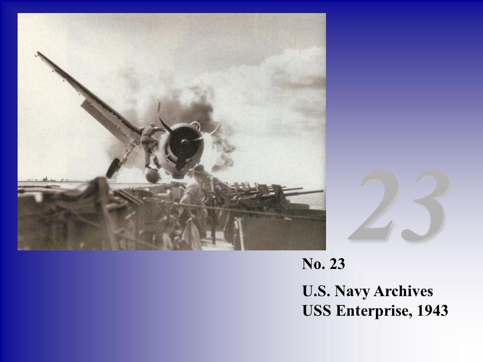 23 No. 23 U.S. Navy Archives USS Enterprise, 1943