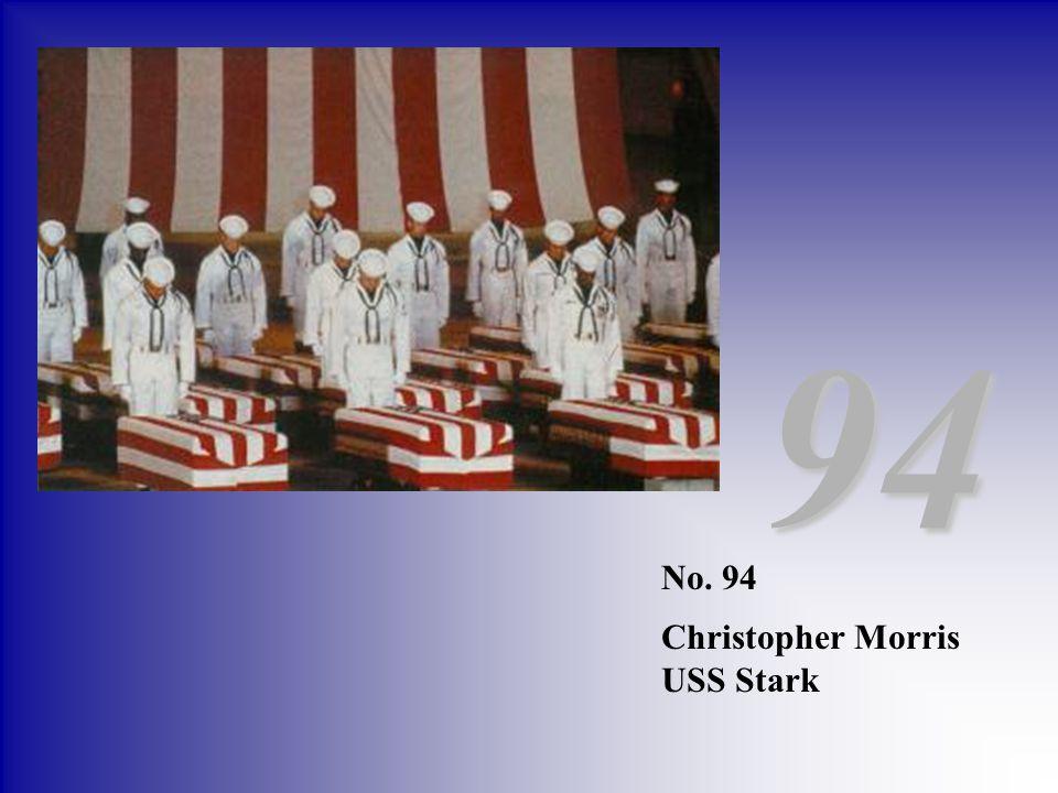 94 No. 94 Christopher Morris USS Stark