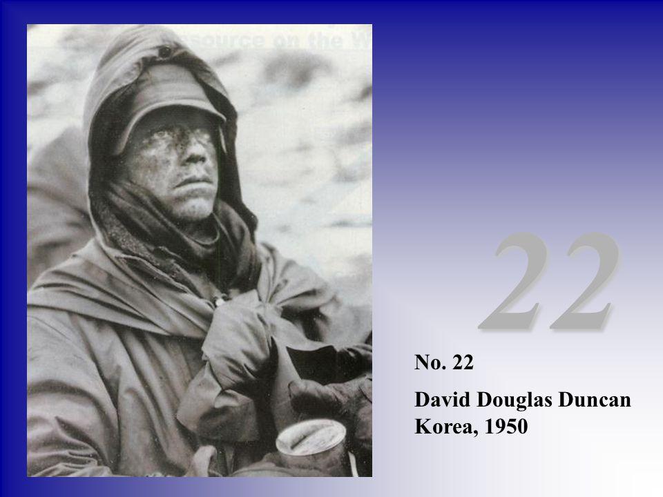 22 No. 22 David Douglas Duncan Korea, 1950