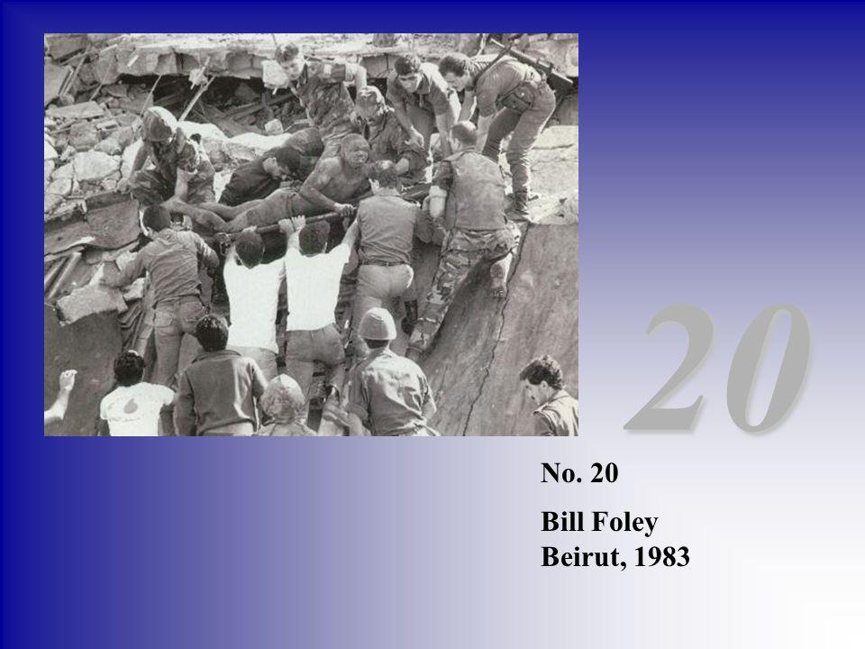 20 No. 20 Bill Foley Beirut, 1983