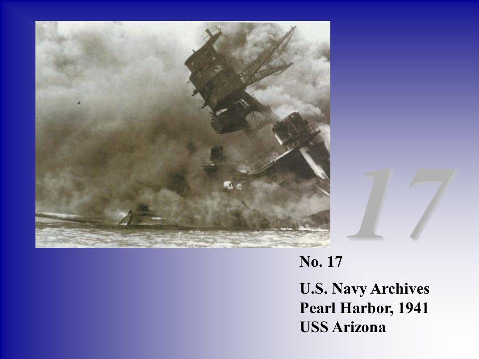 17 No. 17 U.S. Navy Archives Pearl Harbor, 1941 USS Arizona