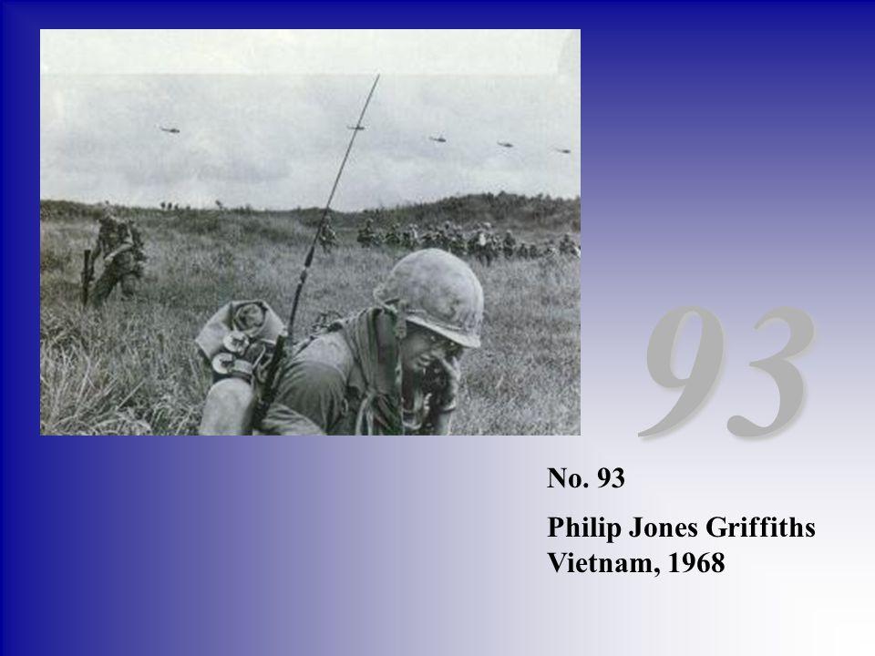 93 No. 93 Philip Jones Griffiths Vietnam, 1968