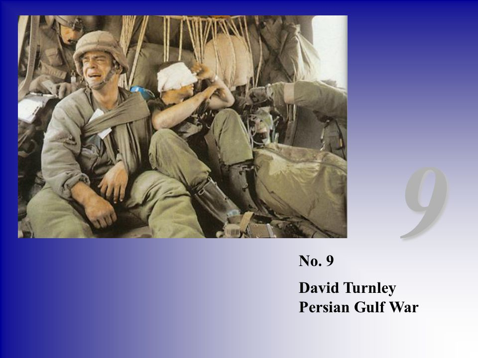 9 No. 9 David Turnley Persian Gulf War