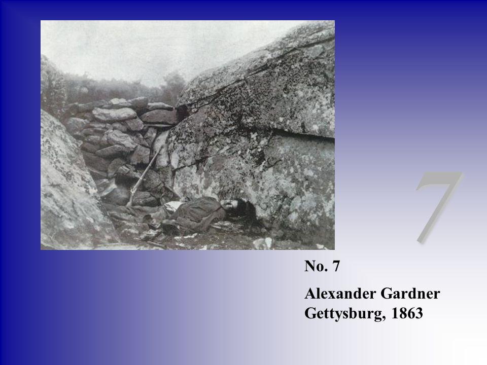 7 No. 7 Alexander Gardner Gettysburg, 1863