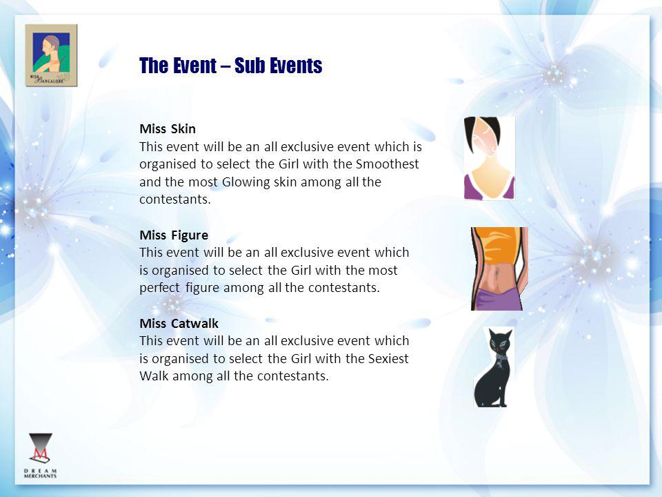 The Event – Sub Events Miss Skin