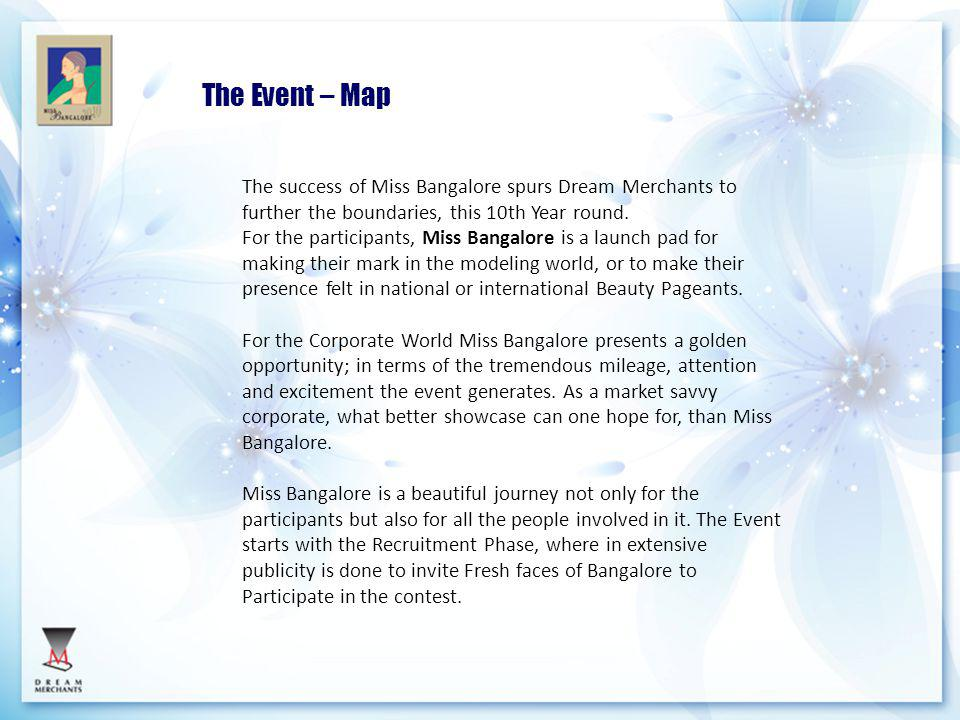 The Event – Map The success of Miss Bangalore spurs Dream Merchants to further the boundaries, this 10th Year round.