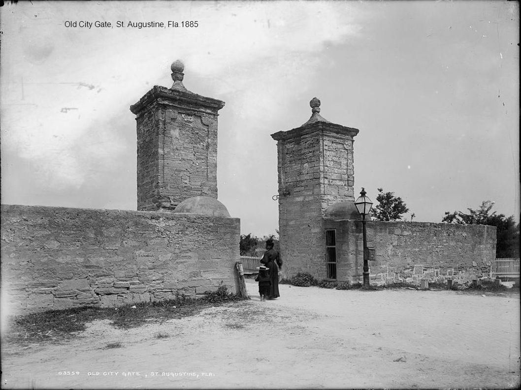 Old City Gate, St. Augustine, Fla.1885