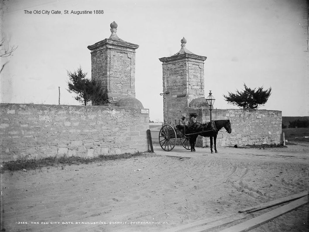 The Old City Gate, St. Augustine 1888