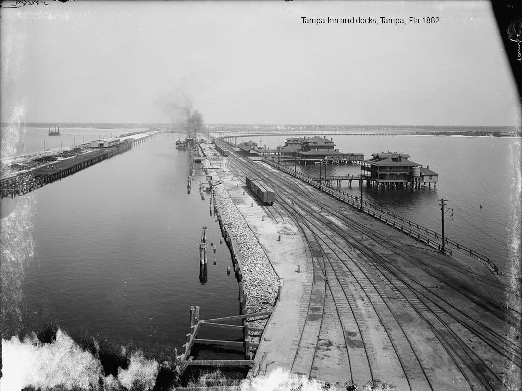 Tampa Inn and docks, Tampa, Fla.1882