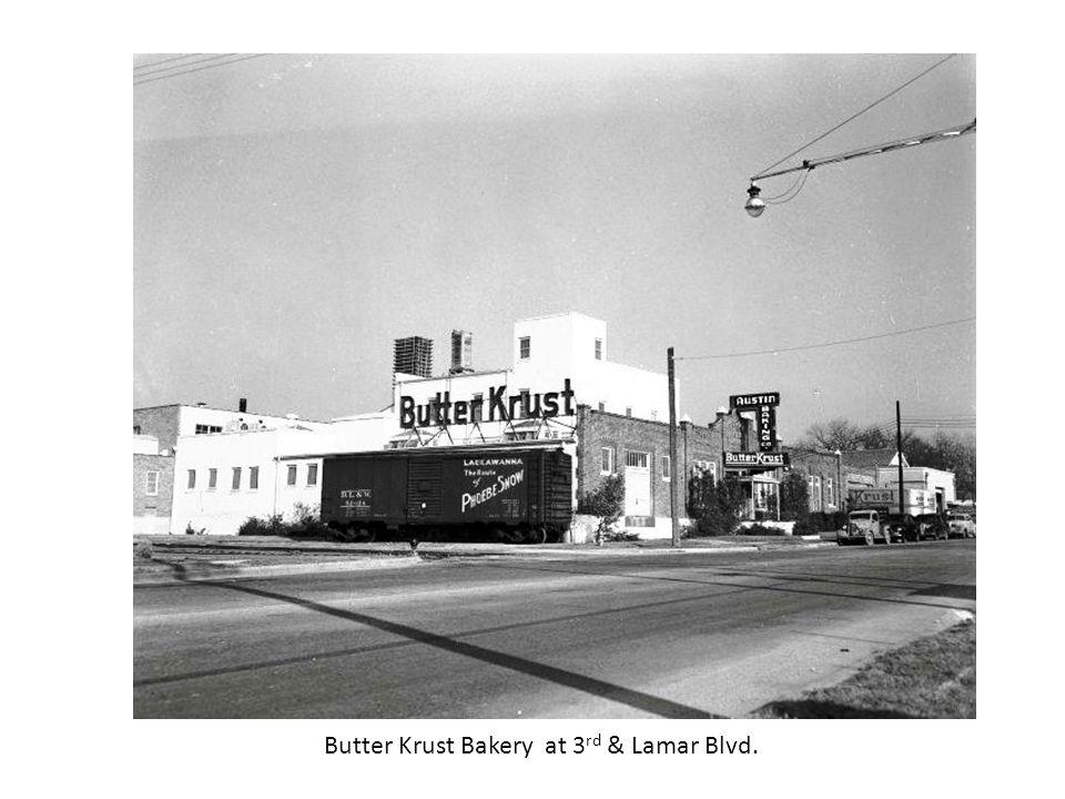 Butter Krust Bakery at 3rd & Lamar Blvd.