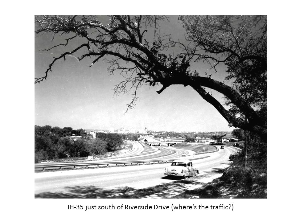 IH-35 just south of Riverside Drive (where's the traffic )