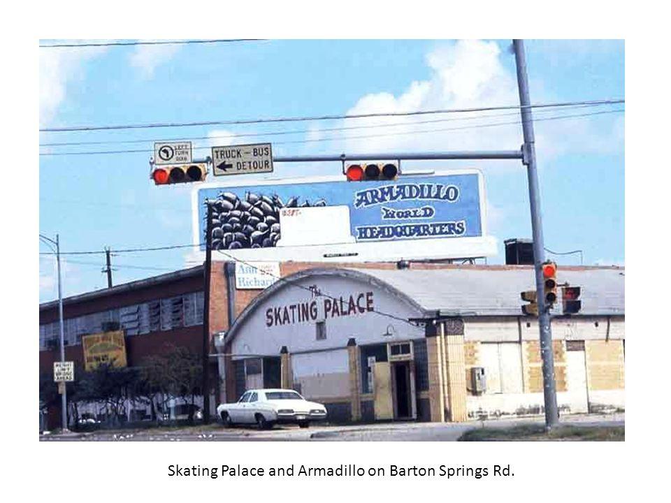 Skating Palace and Armadillo on Barton Springs Rd.