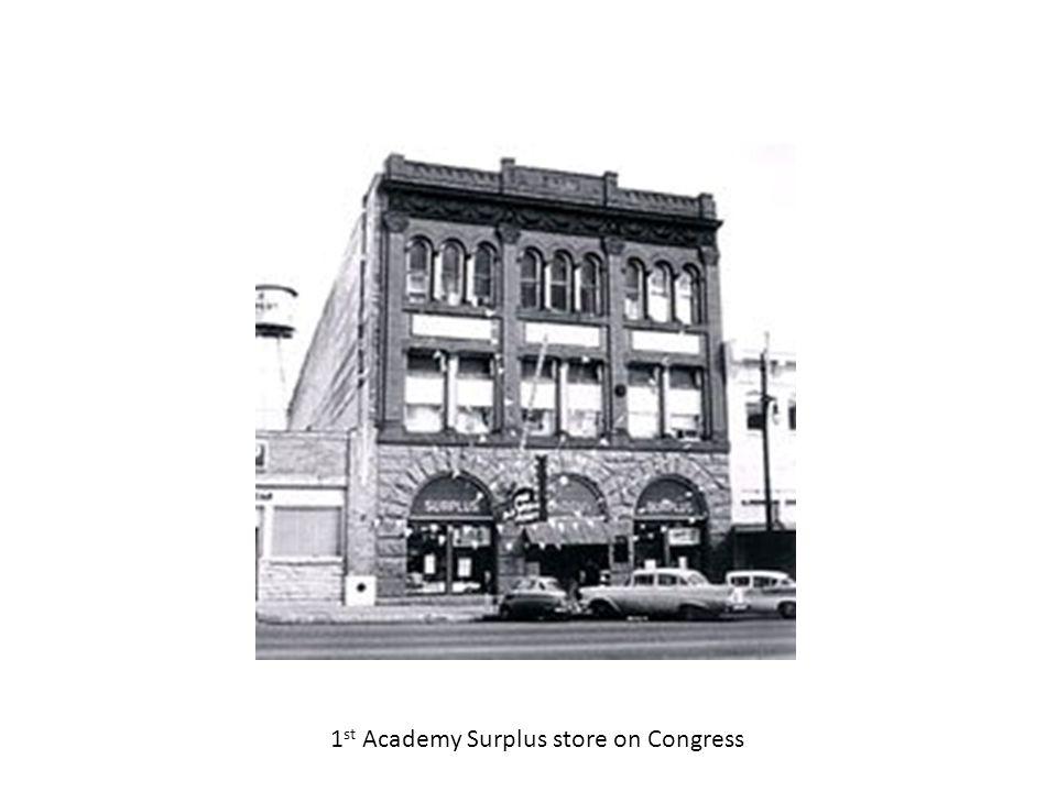 1st Academy Surplus store on Congress