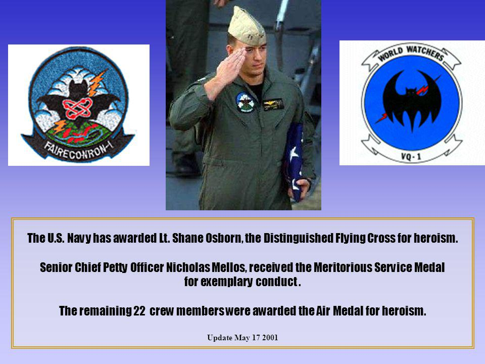 The remaining 22 crew members were awarded the Air Medal for heroism.