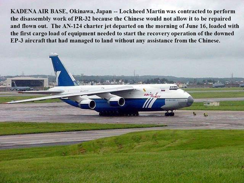KADENA AIR BASE, Okinawa, Japan -- Lockheed Martin was contracted to perform